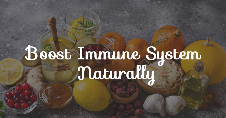 How to Boost Immune System,Boost Immune System,Immune System