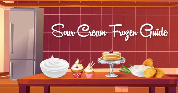 Can You Freeze Sour Cream,Freeze Sour Cream,Sour Cream